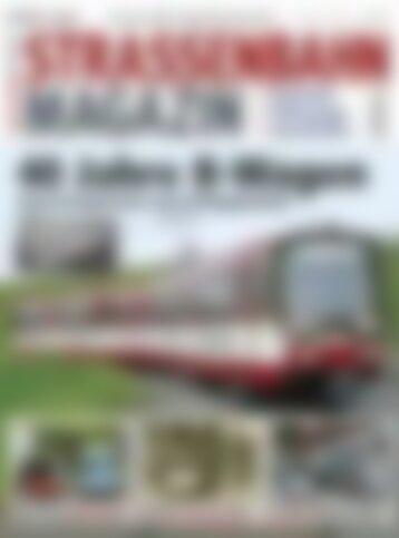 STRASSENBAHN MAGAZIN 40 Jahre B-Wagen (Vorschau)