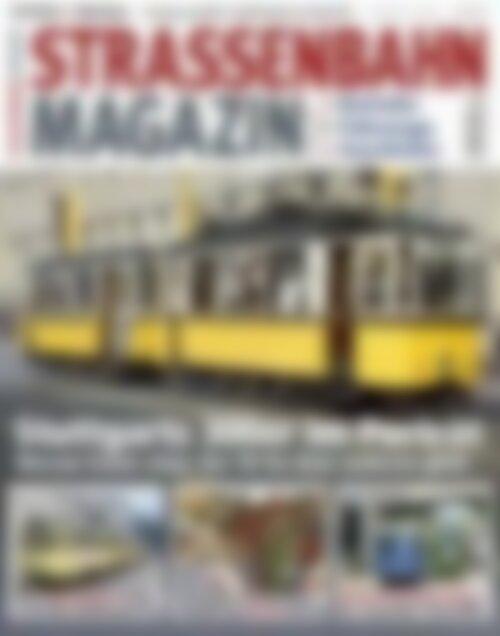STRASSENBAHN MAGAZIN Stuttgarts 300er im Porträt (Vorschau)